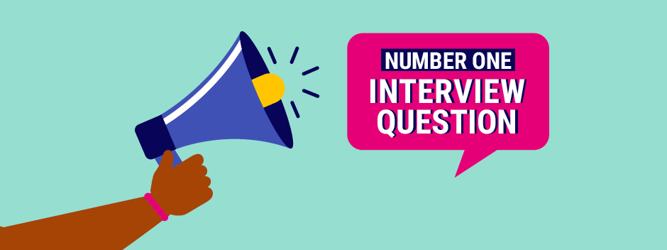 Leaders share their number one interview question (and why they ask it)