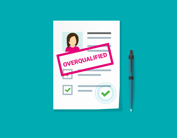 What to consider when a candidate appears overqualified