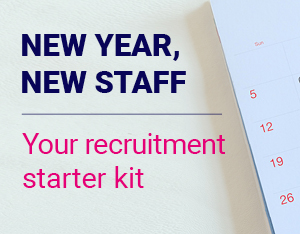 New Year, new staff: Your recruitment starter kit