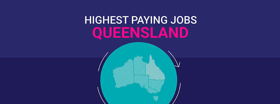Queensland's highest paying jobs