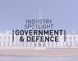 Spotlight on the government and defence industry