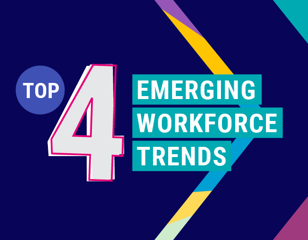 Revealed: Top 4 emerging workforce trends