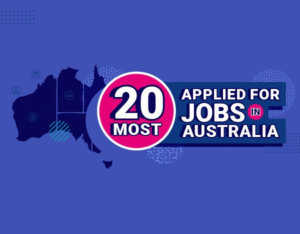 Revealed: 20 most applied for jobs in Australia  image